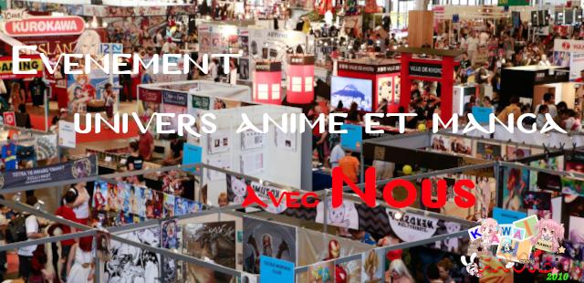 Les événements et les salons basés sur l'univers Manga et Anime avec nous
